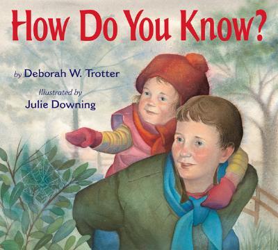 How Do You Know? - Trotter, Deborah W