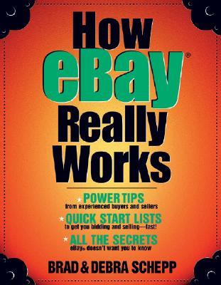 How Ebay Really Works - Schepp, Brad, and Schepp, Debra, MD