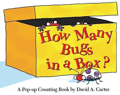 How Many Bugs in a Box?: A Pop-Up Counting Book -