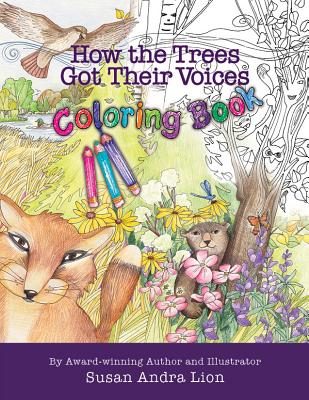 How the Trees Got Their Voices Coloring Book - Lion, Susan Andra