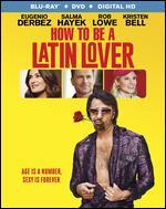 How to Be a Latin Lover [Blu-ray/DVD] [2 Discs]