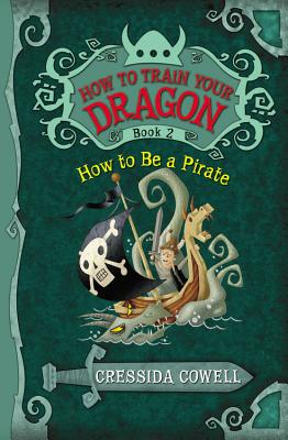 How to Be a Pirate - Cowell, Cressida