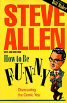 How to Be Funny - Allen, Steve
