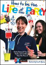 How to Be the Life of the Party -