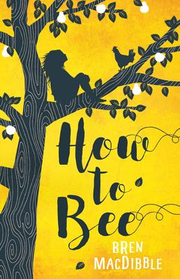 How to Bee - Macdibble, Bren