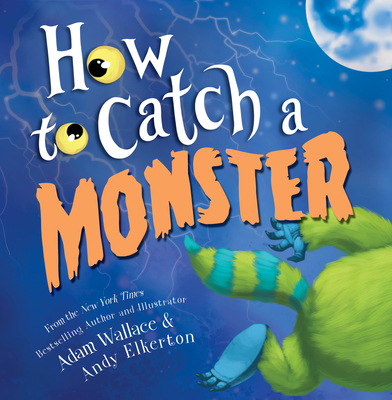 How to Catch a Monster - Wallace, Adam