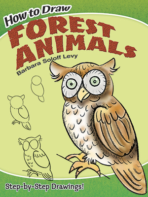 How to Draw Forest Animals - Levy, Barbara Soloff