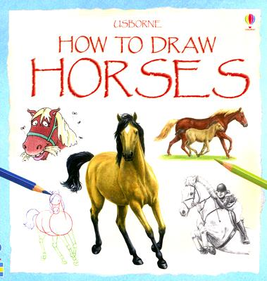How to Draw Horses - Smith, Lucy, and Brown, Fiona (Designer)