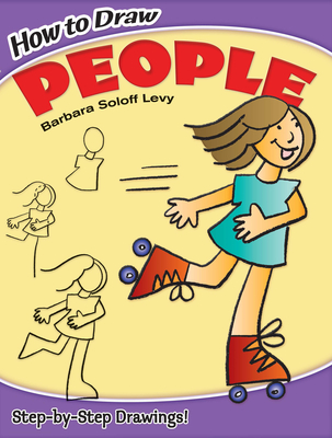 How to Draw People - Levy, Barbara Soloff
