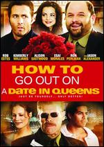 How to Go Out on a Date in Queens - Michelle Danner