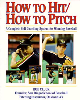 How to Hit/How to Pitch - Cluck, Rob, and Cluck, Bob, and Cluck Bob