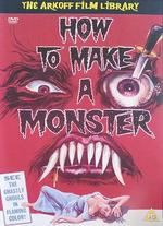 How to Make a Monster - Herbert L. Strock