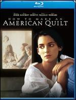 How to Make an American Quilt [Blu-ray]