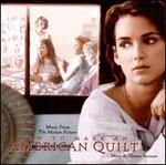 How to Make an American Quilt [Music from the Motion Picture]