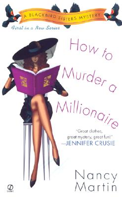 How to Murder a Millionaire - Martin, Nancy