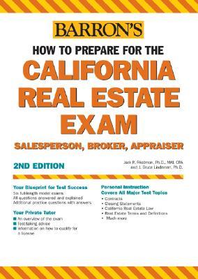 How to Prepare for the California Real Estate Exam: Salesperson, Broker, Appraiser - Friedman, Jack P, and Lindeman, J Bruce