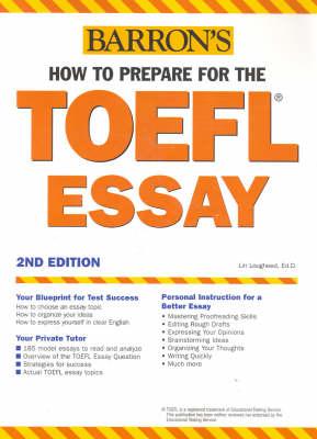 How to Prepare for the TOEFL Essay - Lougheed, Lin