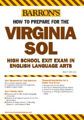 How to Prepare for the Virginia Sol High School Exit Exam: Eoc English, Writing, Reading/Literature and Research - Huff, Nina P