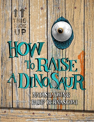 How to Raise a Dinosaur - Wing, Natasha