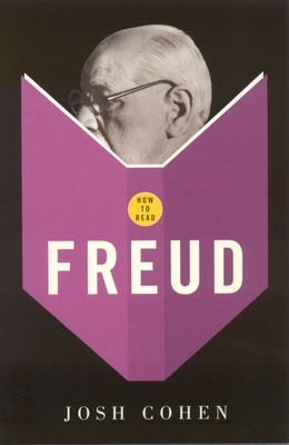 How to Read: Freud - Cohen, Josh