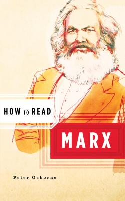 How to Read Marx - Osborne, Peter, and Critchley, Simon (Editor)