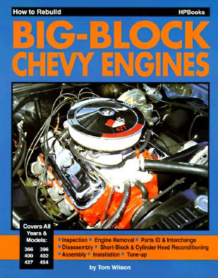 How to Rebuild Big-Block Chevy Engines - Wilson, Tom