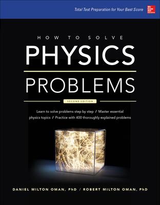How to Solve Physics Problems - Oman, Daniel Milton, and Oman, Robert Milton