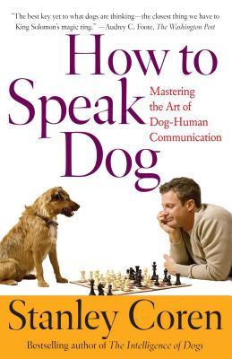 How to Speak Dog - Coren, Stanley