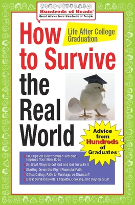 How to Survive the Real World: Life After College Graduation - Syrtash, Andrea (Editor)