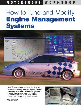 How to Tune & Modify Engine Management Systems - Hartman, Jeff