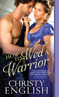 How to Wed a Warrior - English, Christy