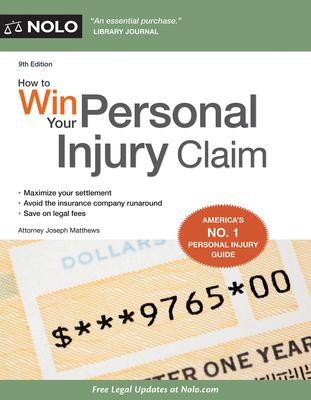 How to Win Your Personal Injury Claim - Matthews, Joseph