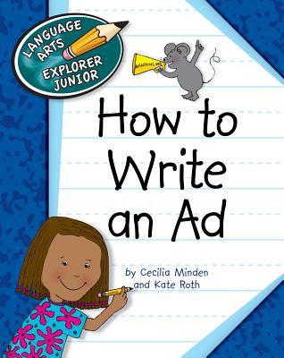 How to Write an Ad - Minden, Cecilia