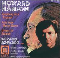 Howard Hanson: Symphony No. 4; Suite from Merry Mount; Lament for Beowulf - Judith Mendenhall (flute); Susan Jolles (harp); Seattle Symphony Chorale (choir, chorus); Gerard Schwarz (conductor)