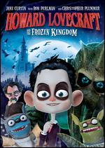Howard Lovecraft and the Frozen Kingdom - Sean Patrick O'Reilly