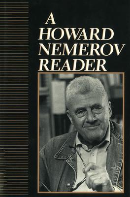 Howard Nemerov Reader - Nemerov, Howard, Professor