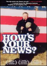 How's Your News?