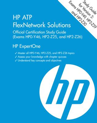 HP Atp Flexnetwork Solutions Official Certification Study Guide V2 ...