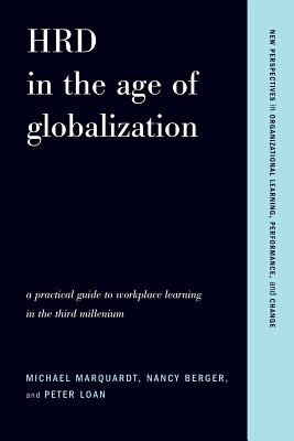 Hrd in the Age of Globalization - Marquardt, Michael J Ed D