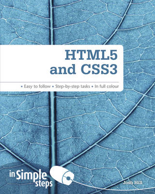 HTML5 and CSS3 In Simple Steps - Hill, Josh