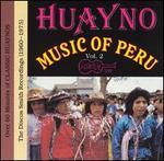 Huanyo Music of Peru, Vol. 2: (1960-1970)