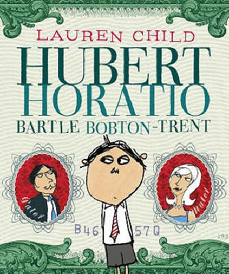 Hubert Horatio Bartle Bobton-Trent - Child, Lauren