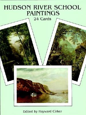 Hudson River School Paintings: 24 Art Cards - Cirker, Hayward (Editor)