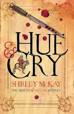 Hue & Cry: A Hew Cullen Mystery - McKay, Shirley