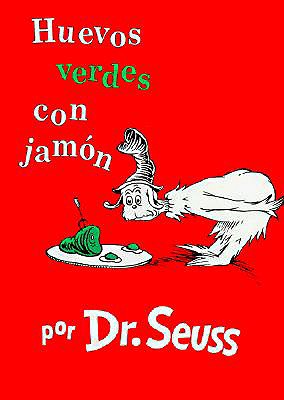 Huevos Verdes Con Jamon - Dr Seuss, and Marcuse, Aida E (Translated by)