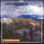 Hugo Alfvén: Symphony No. 3; Uppsala Rhapsody; The Mountain King Suite