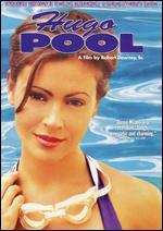 Hugo Pool - Robert Downey, Sr.