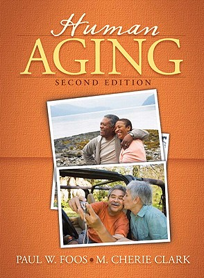Human Aging Package - Foos, Paul W, and Clark, M Cherie