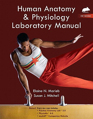 Human Anatomy and Physiology Lab Manual, Rat Version book by Elaine ...
