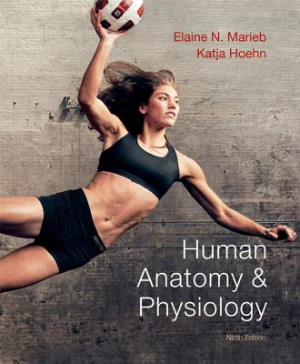 Human Anatomy & Physiology Plus MasteringA&P with eText -- Access Card Package - Marieb, Elaine N., and Hoehn, Katja N.